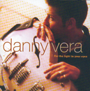 For The Light In Your Eyes/Danny Vera