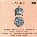 Tallis: Tudor Church Music I (Spem in alium) (Remastered 2015)/The Choir of King's College, Cambridge, Sir David Willcocks