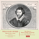 Byrd: Mass in 5 Parts; Magnificat & Nunc Dimittis (Remastered 2015)/The Choir of King's College, Cambridge, Sir David Willcocks