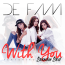With You (feat. Brandon Beal)/De Fam