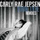 Your Type (Remixes)/Carly Rae Jepsen