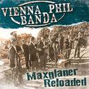 Maxglaner Reloaded/Vienna Phil Banda