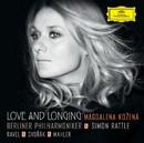 Love And Longing - Ravel / Dvorák / Mahler/Magdalena Kozená, Berliner Philharmoniker, Simon Rattle