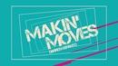 Makin' Moves(Lyric Video)/Darren Espanto