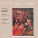 On Christmas Night/The Choir of King's College, Cambridge, Sir David Willcocks