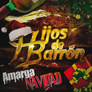 Amarga Navidad/Hijos De Barrón