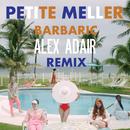 Barbaric (Alex Adair Remix)/Petite Meller