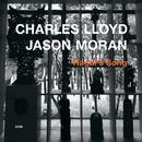 Hagar's Song/Charles Lloyd, Jason Moran