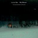 Transylvanian Concert (Live)/Lucian Ban, Mat Maneri