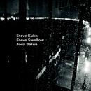 Wisteria/Steve Kuhn, Steve Swallow, Joey Baron