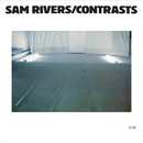 Contrasts/Sam Rivers