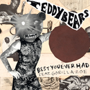 Best You Ever Had (feat. Gorilla Zoe)/Teddybears