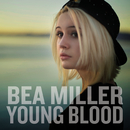 Young Blood/Bea Miller