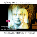Defining Dahl - The Music Of Ingolf Dahl/Michael Tilson Thomas, The New World Symphony