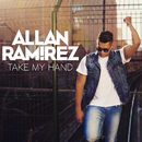Take My Hand/Allan Ramirez
