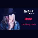 Játssz (Lotfi Begi Remix)/Mango Blitz