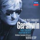 Gershwin: Rhapsody In Blue; Piano Concerto etc/Jean-Yves Thibaudet, Baltimore Symphony Orchestra, Marin Alsop