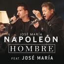 Hombre (feat. José María)/José María Napoleón