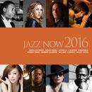 ジャズ・ナウ2016/Various Artists
