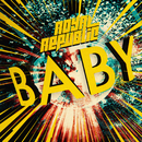 Baby/Royal Republic