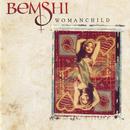 Womanchild/Bemshi