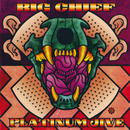 Platinum Jive Greatest Hits 1969-1999/Big Chief