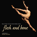 Flesh And Bone (Ballet Music From The Starz Original Series)/Adam Crystal