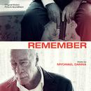 Remember (Original Motion Picture Soundtrack)/Mychael Danna