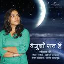 Bezubaan Raat Hai/Radhika Nanday