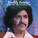 Before The Next Teardrop Falls/Freddy Fender