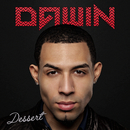 Dessert/Dawin