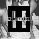 Shake The Ground (feat. Brandon Beal, Bekuh Boom)/HEDEGAARD