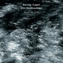 Kurtág / Ligeti: Music For Viola/Kim Kashkashian