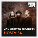 Höstvisa (TV-ohjelmasta SuomiLOVE)/Von Hertzen Brothers