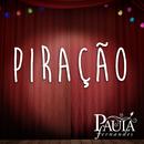 Piração/Paula Fernandes