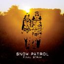 Final Straw/Snow Patrol