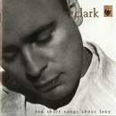 Ten Short Songs About Love/Gary Clark