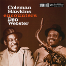 Coleman Hawkins Encounters Ben Webster/Coleman Hawkins, Ben Webster