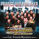 Parece Que Fue Ayer (feat. Armando Manzanero)/Banda Estrellas de Sinaloa de Germán Lizárraga