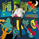 L'Orchestre Symphonique de Montreal (Orchestra Version)/MIKA