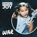 War/Heavenly Joy