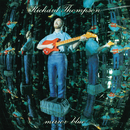 Mirror Blue/Richard Thompson