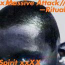 Ritual Spirit (EP)/Massive Attack