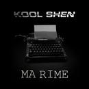 Ma rime/Kool Shen