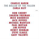 The Ballad Of The Fallen/Charlie Haden, Carla Bley