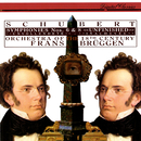 "Schubert: Symphonies Nos. 6 & 8 ""Unfinished""/Frans Brüggen, Orchestra Of The 18th Century"