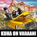 Kuha On Varaani (feat. Pulub)/DJ Berlin