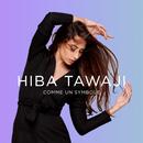 Comme un symbole/Hiba Tawaji