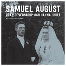 Samuel August från Sevedstorp och Hanna i Hult/Astrid Lindgren