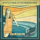 Travel III/Future Of Forestry